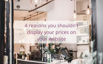 4 reasons you shouldn't display your prices on your website
